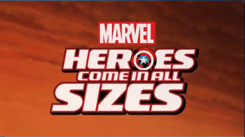 """Marvel Heroes Come in All Sizes"" Stop-Motion Short"
